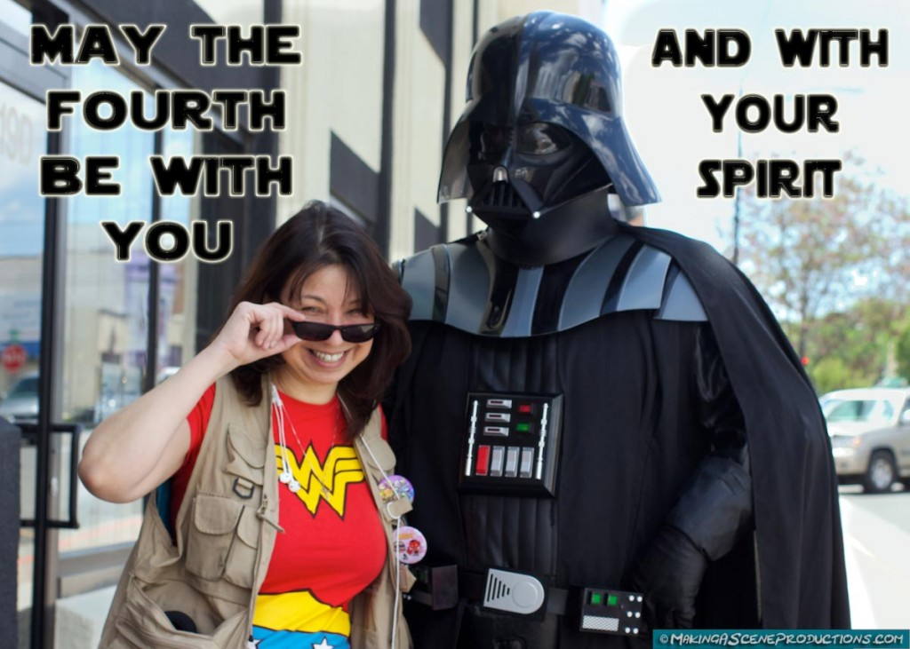 May the Fourth be with you... And with your Spirit.